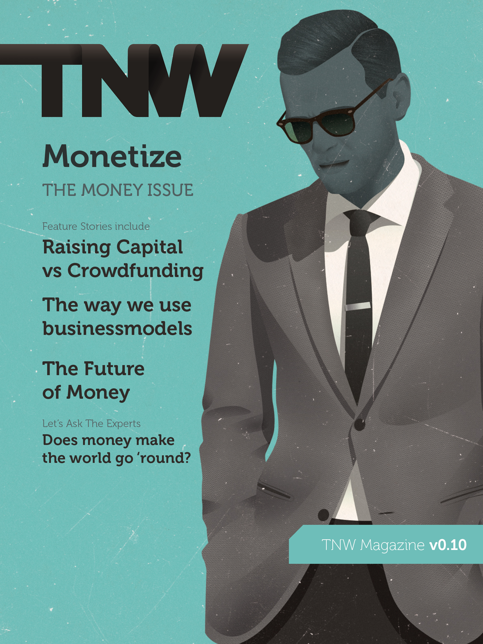 newsstand image Download TNW Magazine issue v0.10: MONETIZE